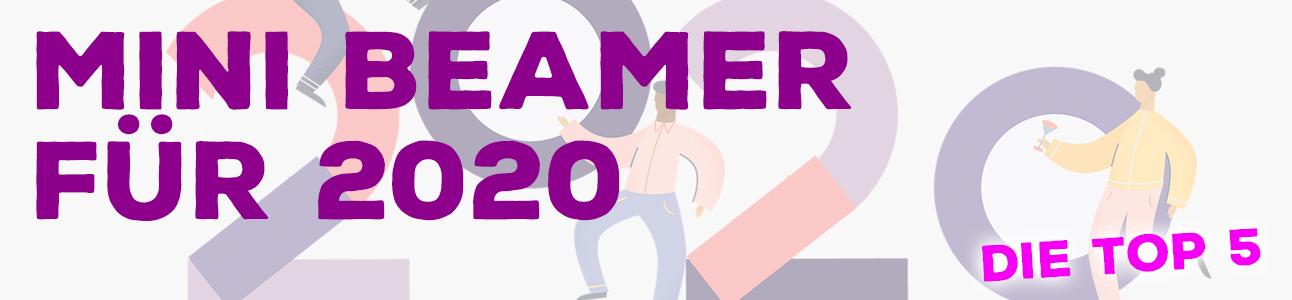 Mini Beamer 2020